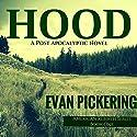 Hood: American Rebirth Series, Book 1 Audiobook by Evan Pickering Narrated by Michael Jameson