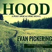 Hood: American Rebirth Series, Book 1 | Evan Pickering