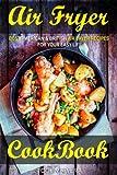 Air Fryer Cookbook: Best American & British Air