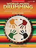 World Music Drumming: Teacher/Dvd-Rom 20Th Anniversary Edition