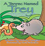 img - for A Tenrec Named Trey (And other odd lettered animals that like to play) book / textbook / text book