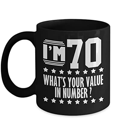 Funny Birthday Gifts For 70 Years Old Mug Women Men