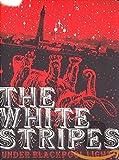 Amazon Com The White Stripes Under Blackpool Lights