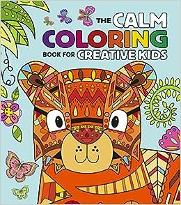 the calm coloring book for creative kids faye buckingham 9781785990915 amazoncom books - Amazon Coloring Book