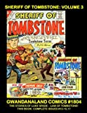 img - for Sheriff Of Tombstone: Volume 3: Gwandanaland Comics #1804 -- The Adventure of Luke Spade: The Law Of Tombstone! book / textbook / text book