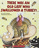 There Was An Old Lady Who Swallowed A Turkey! (Turtleback School & Library Binding Edition)