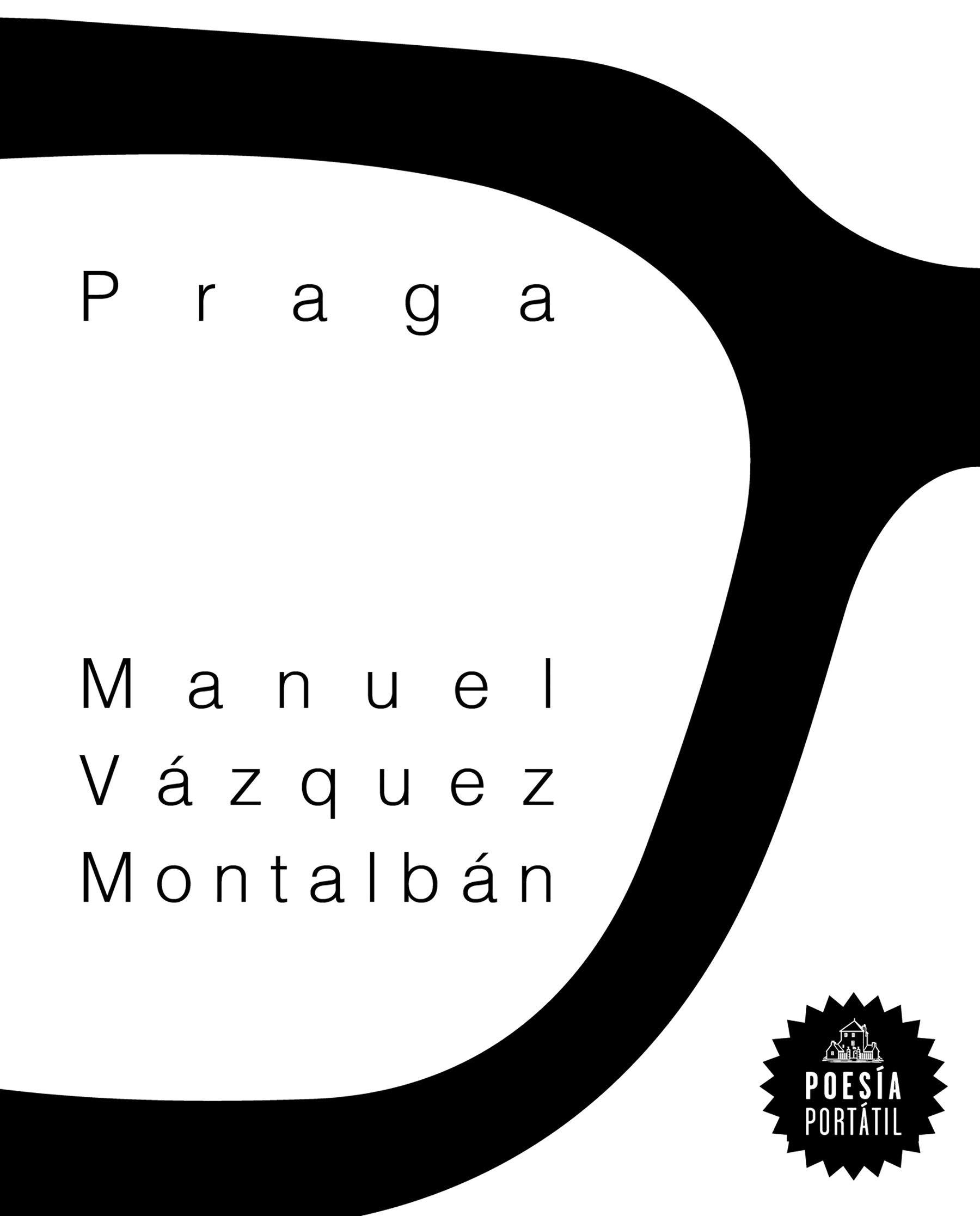 Praga (Poesía portátil): Amazon.es: Vázquez Montalbán, Manuel: Libros