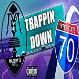 Trappin' Down 70 [Explicit]