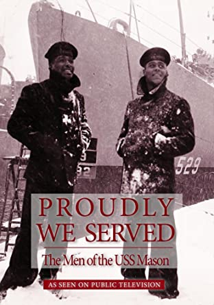 Proudly we served : the men of the USS Mason