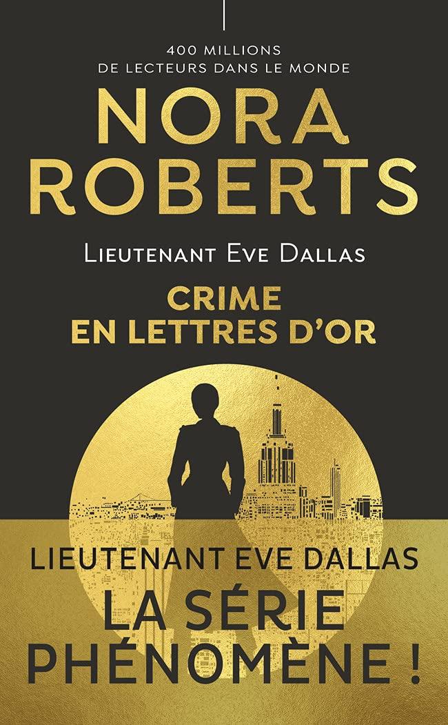 Lieutenant Eve Dallas - Tome 50 : Crime en lettres d'or de Nora Roberts 61rcFyeKEyS