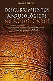 Descubrimientos arqueológicos no autorizados (ESTUDIOS Y DOCUMENTOS)