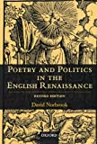 Poetry and Politics in the English Renaissance, David Norbrook, 0199247196