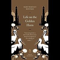 Life on the Golden Horn (Penguin Great Journeys)