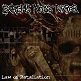 Law Of Retaliation by Extreme Noise Terror (2008-11-30)