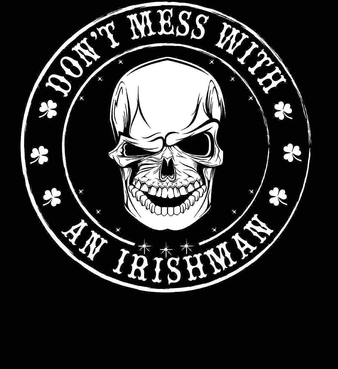 Irish T-Shirt Made in USA T-Shirt. Dont Mess.with an Irishman
