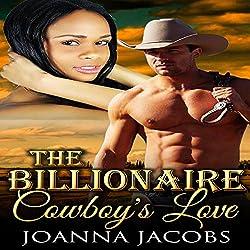 The Billionaire Cowboy's Love