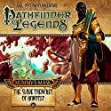 Pathfinder Legends - Mummy's Mask: The Slave Trenches of Hakotep Performance by Mark Wright, Michael Kortes Narrated by Stewart Alexander, Trevor Littledale, Ian Brooker, Kerry Skinner