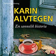 En sannolik historia [A Likely Story] Audiobook by Karin Alvtegen Narrated by Karin Alvtegen