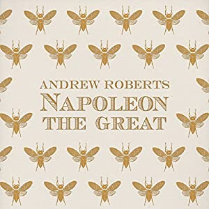 Napoleon the Great Audiobook
