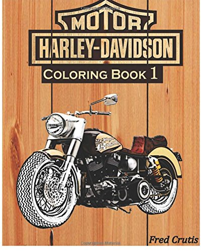 Amazon.com: Motor : Harley-Davidson Coloring Book 1: Design Coloring Book  (9781541081024): Crutis, Fred: Books