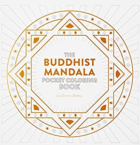 Buddhist Mandala Pocket Coloring Book 26 Inspiring Designs For Mindful Meditation And