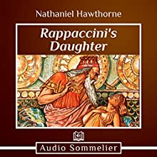 Rappaccini's Daughter Audiobook by Nathaniel Hawthorne Narrated by Andrea Giordani