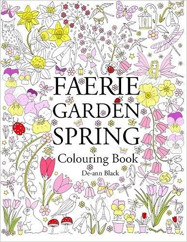 Faerie Garden Spring Colouring Book Amazoncouk De Ann Black 9781908072801 Books
