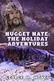 Nugget Nate: The Holiday Adventures