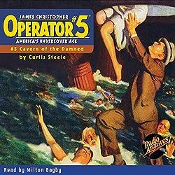 Operator #5 V5: Cavern of the Damned
