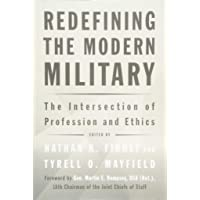 Redefining the Modern Military: The Intersection of Profession and Ethics