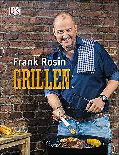 Grillen Amazonde Frank Rosin Bücher