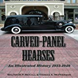 Carved-Panel Hearses, Walter McCall and Thomas A. McPherson, 1583882812