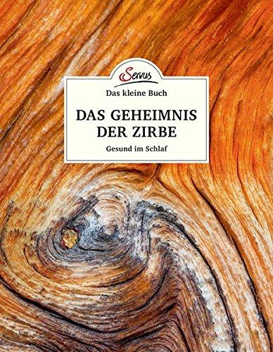 Ein Buch mit vielen Tipps und Rezepten rund um Zirbenholz Produkte
