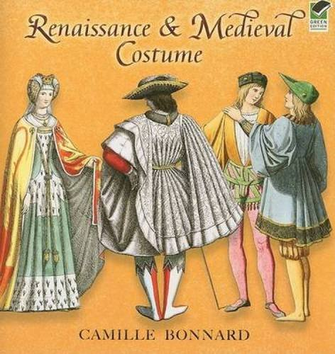 Renaissance and Medieval Costume (Dover Fashion and Costumes)
