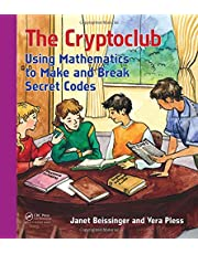 The Cryptoclub: Using Mathematics to Make and Break Secret Codes