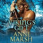 Viking's Gift: Warriors Unleashed - a Paranormal Shifter Biker Romance | Anne Marsh