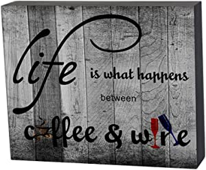 Smarten Arts Box Sign Love-Life is What Happens Between Coffee and Wine-Home Decor Box Sign