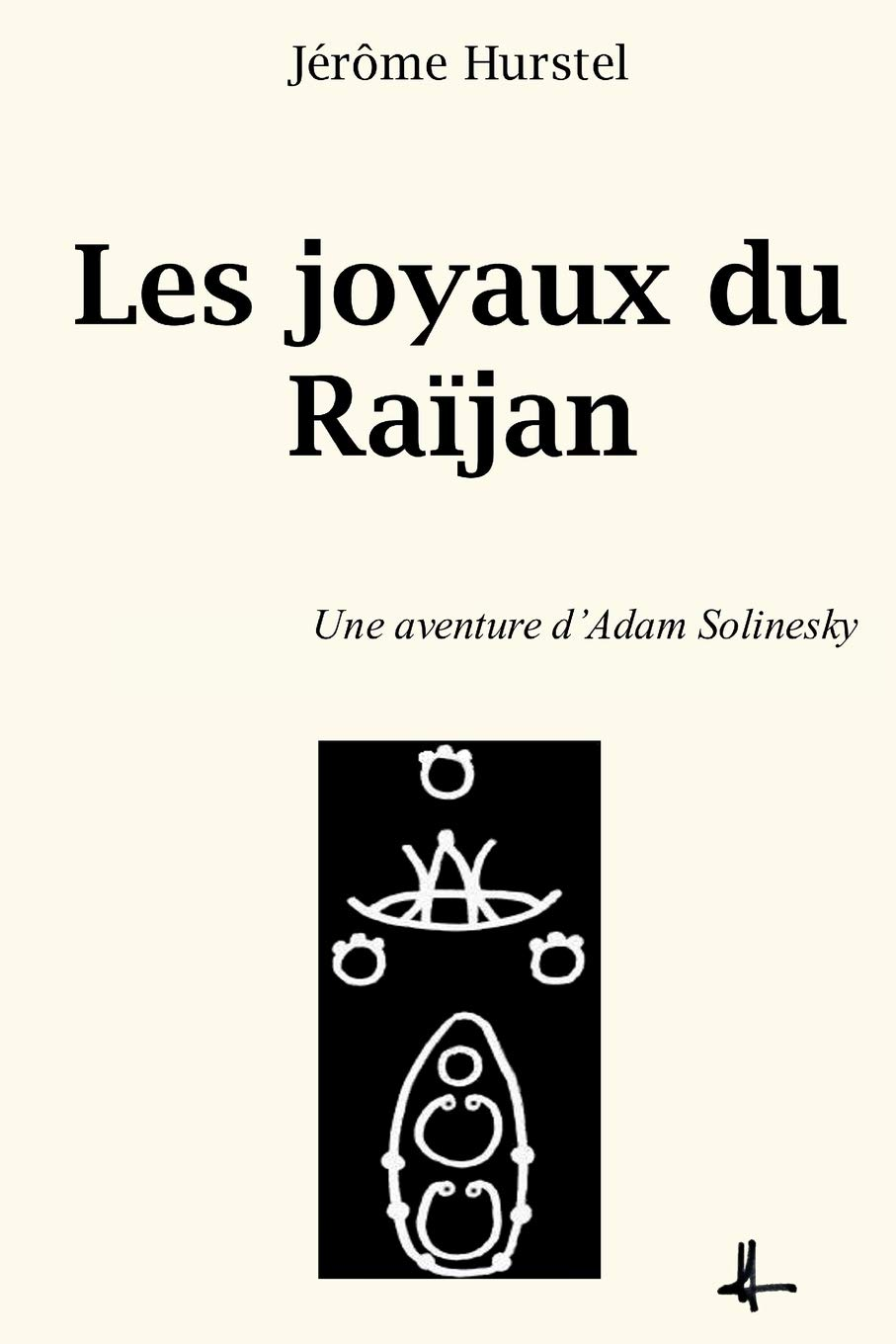 Download Les joyaux du Raïjan: Une aventure d'Adam Solinesky (French Edition) pdf