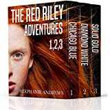 The Red Riley Adventures Box Set #1: Containing Chicago Blue, Diamond White, and Solid Gold