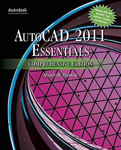 AutoCAD® 2011 Essentials Comprehensive Edition