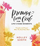 img - for Promises from God for Life's Hard Moments: Thoughts and Prayers When You Need Them Most book / textbook / text book