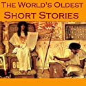 The World's Oldest Short Stories: Tales from Ancient Egypt, India, Greece, and Rome Audiobook by  Herodotus,  Theocritus,  Petronius,  Apuleius Narrated by Cathy Dobson