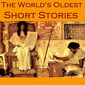 The World's Oldest Short Stories Audiobook