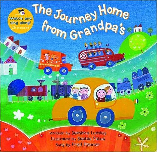 The Journey Home From Grandpa's por Sophie Fatus epub