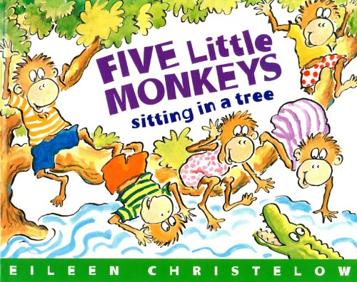 Five Little Monkeys Sitting in a Tree (A Five Little Monkeys Story) (Sitting Monkey)