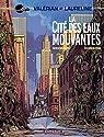 Valérian - Tome 1 - La Cité des eaux mouvantes par Christin