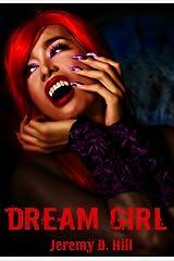 Dream Girl (Occult Erotica) Kindle Edition