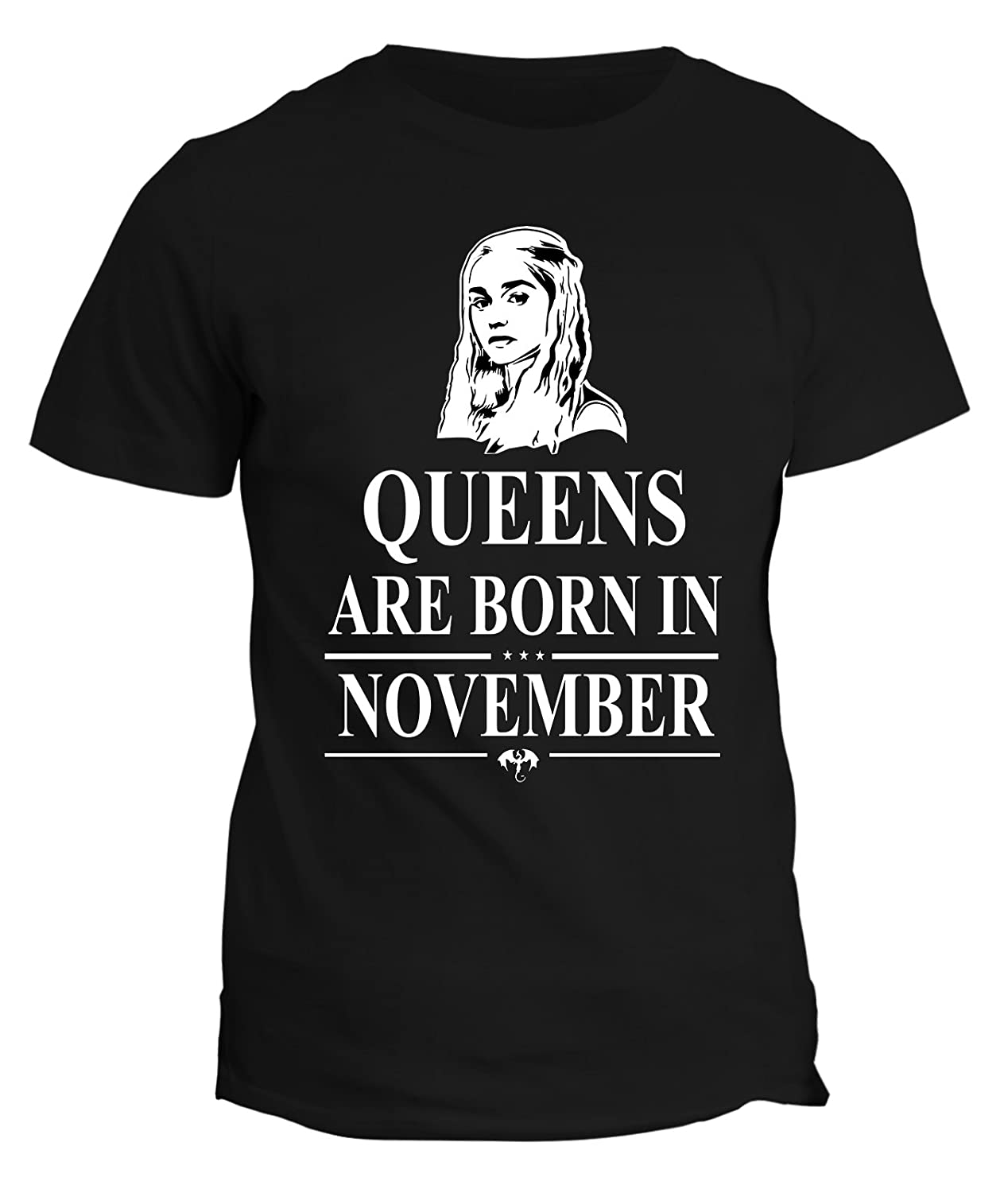 Tshirt compleanno Queens are born in November- le regine sono nate a Novembre - Game of Thrones - Kh...