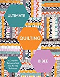 img - for Ultimate Quilting Bible: A Complete Reference With Step-By-Step Techniques (C&B Crafts Bible Series) book / textbook / text book