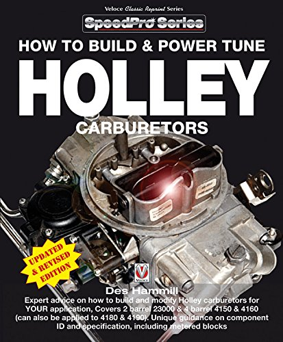 Body Carburetor - How to Build & Power Tune Holley Carburetors (SpeedPro Series)